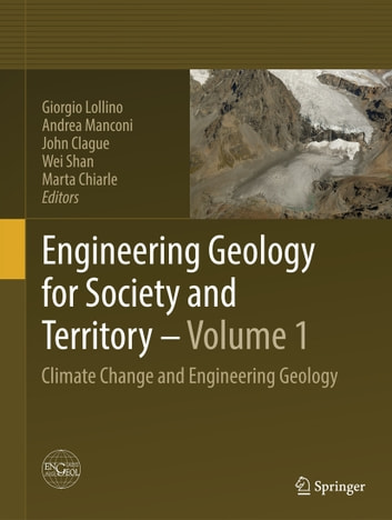 Engineering Geology for Society and Territory - Volume 1 - Climate Change and Engineering Geology ebook by