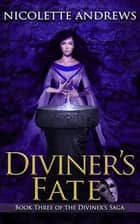 Diviner's Fate ebook by Nicolette Andrews