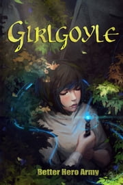 Girlgoyle ebook by Better Hero Army