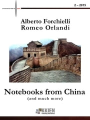 Notebooks from China (and much more) 2-2015 ebook by Alberto Forchielli, Romeo Orlandi