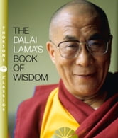 The Dalai Lama's Book of Wisdom ebook by His Holiness the Dalai Lama