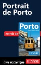 Portrait de Porto ebook by Marc Rigole