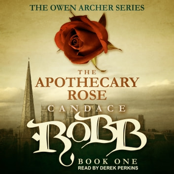 The Apothecary Rose audiobook by Candace Robb