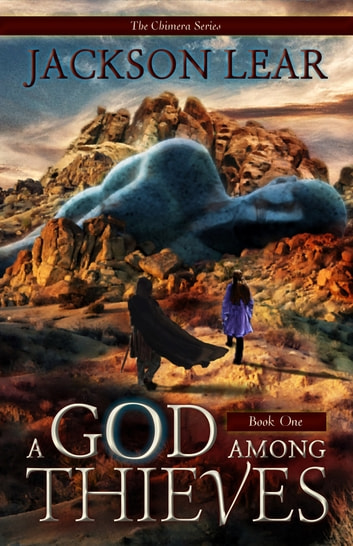 A God Among Thieves ebook by Jackson Lear