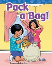 Pack a Bag! ebook by Suzanne I. Barchers