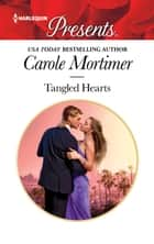Tangled Hearts eBook by Carole Mortimer