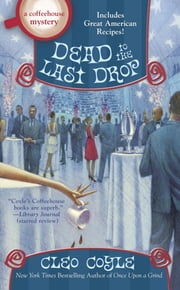 Dead to the Last Drop ebook by Cleo Coyle