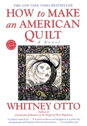 How to Make an American Quilt ebook by Whitney Otto