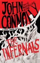 The Infernals - A Samuel Johnson Tale ebook by John Connolly