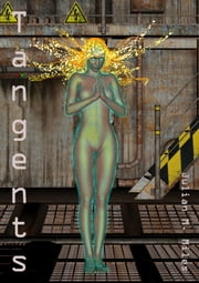 Tangents ebook by Julian M. Miles