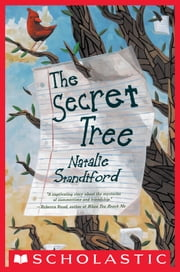 The Secret Tree ebook by Natalie Standiford