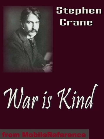 War Is Kind. Illustrated (Mobi Classics) ebook by Stephen Crane