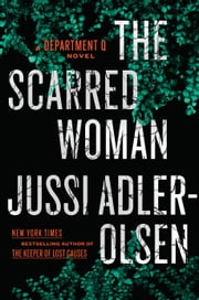 The Scarred Woman ebook by Jussi Adler-Olsen