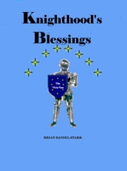 Knighthoods Blessings ebook by Brian Starr