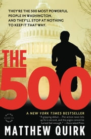 The 500 - Free Preview ebook by Matthew Quirk