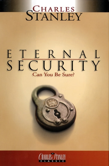 Eternal Security ebook by Charles F. Stanley
