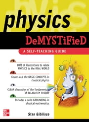 Physics Demystified ebook by Stan Gibilisco