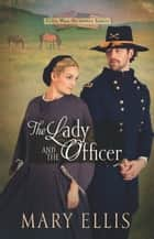 The Lady and the Officer eBook par Mary Ellis