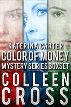 Katerina Carter Color of Money Mystery Boxed Set: Books 1-3 電子書 by Colleen Cross