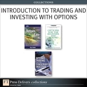 Introduction to Trading and Investing with Options (Collection) ebook by Guy Cohen,W. Olmstead,Michael C. Thomsett