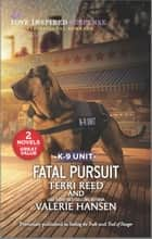 Fatal Pursuit ebook by Terri Reed, Valerie Hansen