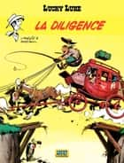 Lucky Luke - tome 1 - La Diligence ebook by Goscinny, Morris