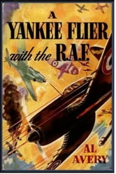 A Yankee Flier with the R. A. F. ebook by Rutherford George Montgomery
