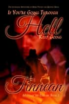 If You're Going Through Hell Keep Going ebook by Tinnean
