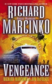 Vengeance ebook by Richard Marcinko,Jim DeFelice