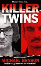 Killer Twins eBook by Michael Benson