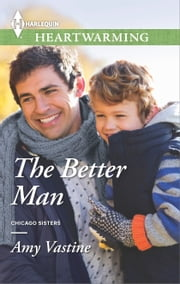 The Better Man - A Clean Romance ebook by Amy Vastine