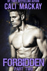 Forbidden - Part 2 - The Townsend Twins, #2 ebook by Cali MacKay
