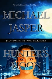 Hunter's Moon ebook by Michael Jasper