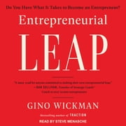 Entrepreneurial Leap - Do You Have What it Takes to Become an Entrepreneur? audiobook by Gino Wickman