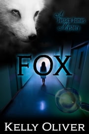 FOX - A Jessica James Mystery ebook by Kelly Oliver