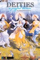 Deites: A Joyful Dance ebook by Shri Mataji Nirmala Devi