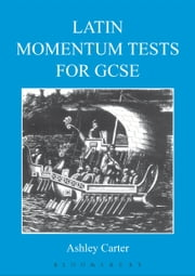 Latin Momentum Tests for GCSE ebook by Ashley Carter