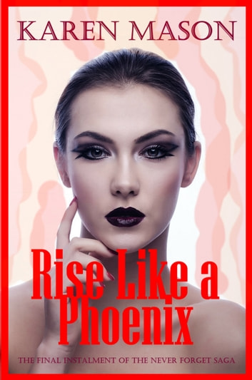 Rise Like a Phoenix ebook by Karen Mason