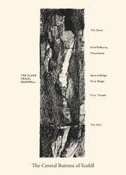 The Central Buttress of Scafell - A collection of essays selected and introduced by Graham Wilson ebook by Graham Wilson,Elizabeth Cripps