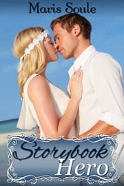 Storybook Hero ebook by Maris Soule