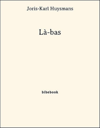 Là-bas ebook by Joris-Karl Huysmans
