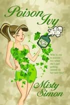 Poison Ivy ebook by Misty  Simon