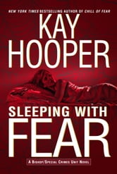 Sleeping with Fear - A Bishop/Special Crimes Unit Novel ebook by Kay Hooper