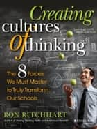 Creating Cultures of Thinking ebook by Ron Ritchhart