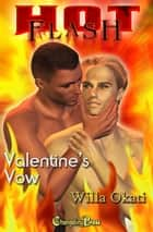 Spotlight: Valentine's Vow (Celebration Boys 1) ebook by Willa Okati