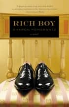 Rich Boy ebook by Sharon Pomerantz