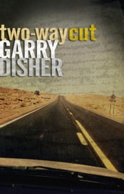 Two-way Cut ebook by Garry Disher