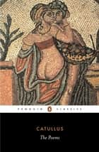 The Poems ebook by Catullus