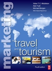 Marketing in Travel and Tourism ebook by Mike Morgan,Ashok Ranchhod