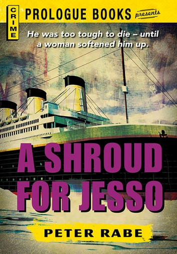 A Shroud for Jesso ebook by Peter Rabe